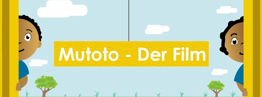 Mutoto - der Film